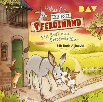 Der Esel Pferdinand - Ein Esel zum Pferdestehlen, 2 Audio-CDs
