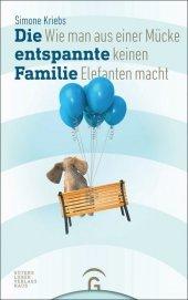 Die entspannte Familie Cover