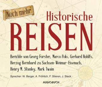 Noch mehr Historische Reisen, 6 Audio-CDs