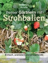 Besser Gärtnern mit Strohballen Cover