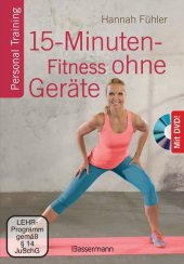 15-Minuten-Fitness ohne Geräte, m. DVD Cover
