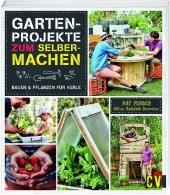 Gartenprojekte zum Selbermachen Cover