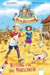 Villa Hufschuh - Rettung für das Minischwein Cover