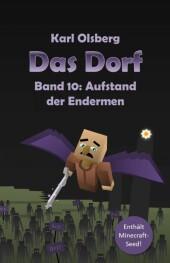 Das Dorf Band 10: Aufstand der Endermen