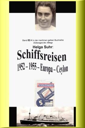 Schiffsreisen - 1952 - 1955 - Europa - Ceylon