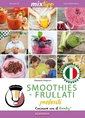 MIXtipp: SMOOTHIES-FRULLATI preferite (italiano)