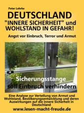 Deutschland Sicherheit und Wohlstand in Gefahr