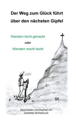 Der Weg zum Glück führt über den nächsten Gipfel