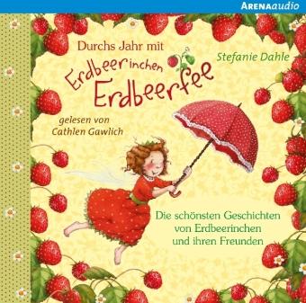 Durchs Jahr mit Erdbeerinchen Erdbeerfee, Audio-CD