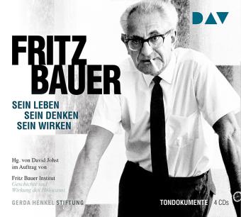 Fritz Bauer. Sein Leben, sein Denken, sein Wirken, 4 Audio-CDs