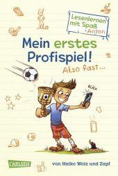 Antons Fußball-Tagebuch - Mein erstes Profispiel! Also fast ... Cover