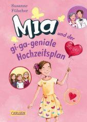 Mia und der gi-ga-geniale Hochzeitsplan Cover