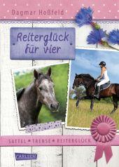 Sattel, Trense, Reiterglück - Reiterglück für vier Cover