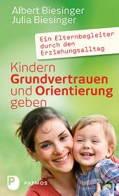 Kindern Grundvertrauen und Orientierung geben Cover