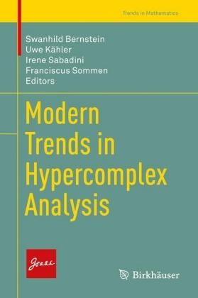 Modern Trends in Hypercomplex Analysis