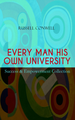 EVERY MAN HIS OWN UNIVERSITY - Success & Empowerment Collection