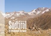 Südtirol - Faszinierende Bergwelt