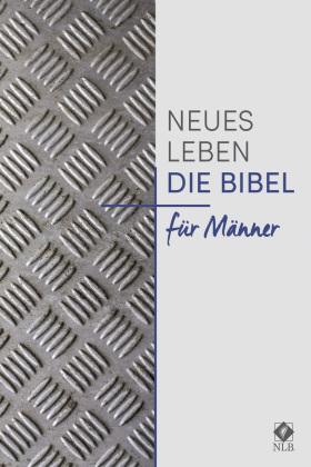 Neues Leben. NLB - Die Bibel für Männer