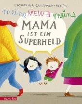 Meine Mama ist ein Superheld Cover