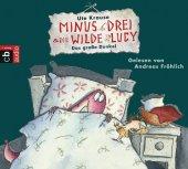 Minus Drei und die wilde Lucy - Das große Dunkel, 1 Audio-CD