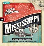 Die Mississippi-Bande - Wie wir mit drei Dollar reich wurden., 1 MP3-CD Cover