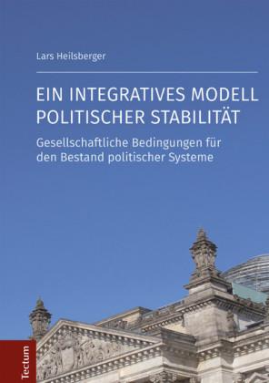 Ein integratives Modell politischer Stabilität