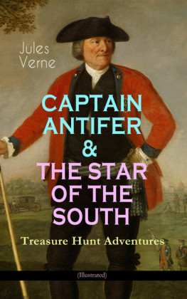 CAPTAIN ANTIFER & THE STAR OF THE SOUTH - Treasure Hunt Adventures (Illustrated)