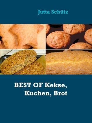 BEST OF Kekse, Kuchen, Brot