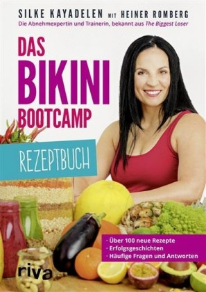 Das Bikini-Bootcamp - Rezeptbuch