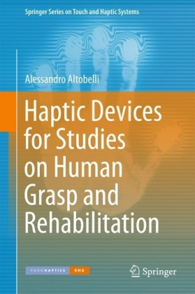 Haptic Devices for Studies on Human Grasp and Rehabilitation