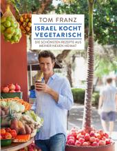 Israel kocht vegetarisch