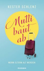 Mutti baut ab Cover