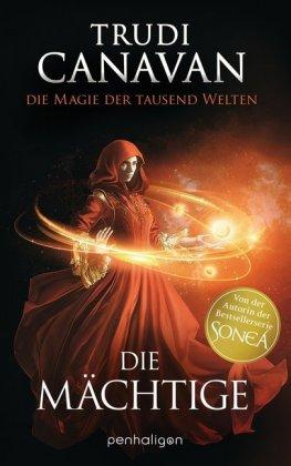 Die Magie der tausend Welten - Die Mächtige