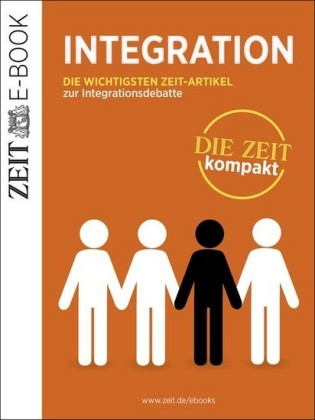 Integration - DIE ZEIT kompakt