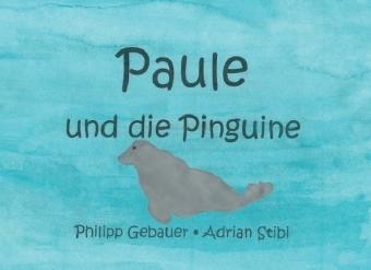 Paule und die Pinguine