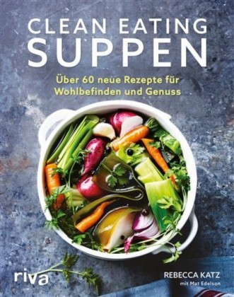 Clean Eating Suppen