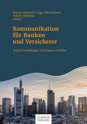 Kommunikation für Banken und Versicherer