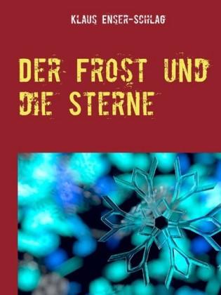 Der Frost und die Sterne