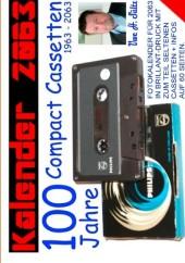 Kalender 2063 -100 Jahre Compact Cassetten