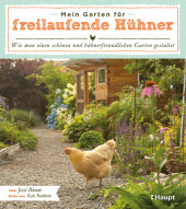 Mein Garten für freilaufende Hühner Cover
