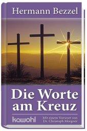Die Worte am Kreuz