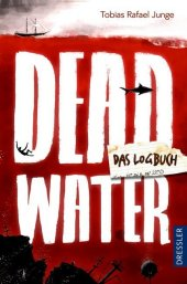 Deadwater. Das Logbuch Cover