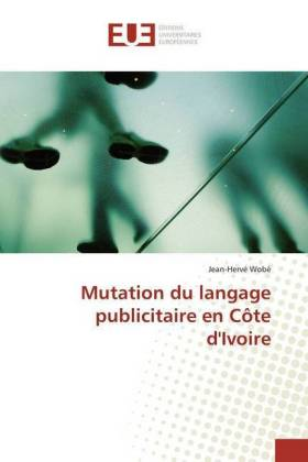 Mutation du langage publicitaire en Côte d'Ivoire