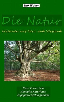 Die Natur erkennen mit Herz und Verstand