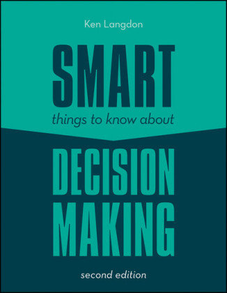 Smart Things to Know About Decision Making,