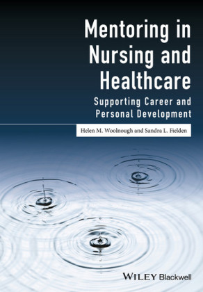 Mentoring in Nursing and Healthcare