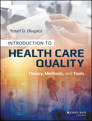 Introduction to Health Care Quality