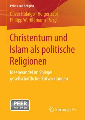 Christentum und Islam als politische Religionen