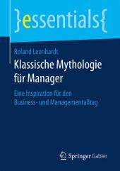 Klassische Mythologie für Manager