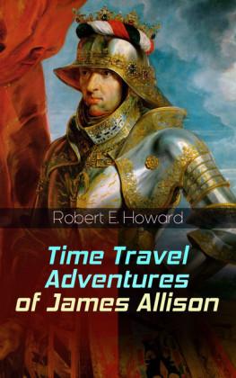 Time Travel Adventures of James Allison